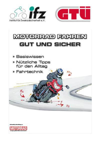 Gut und sicher Motorradfahren - Tipps - Werner Baumann Fahrschule